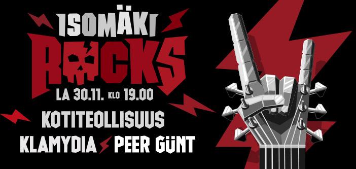 Isomäki Rocks- Klamydia, Kotiteollisuus & Peer Günt