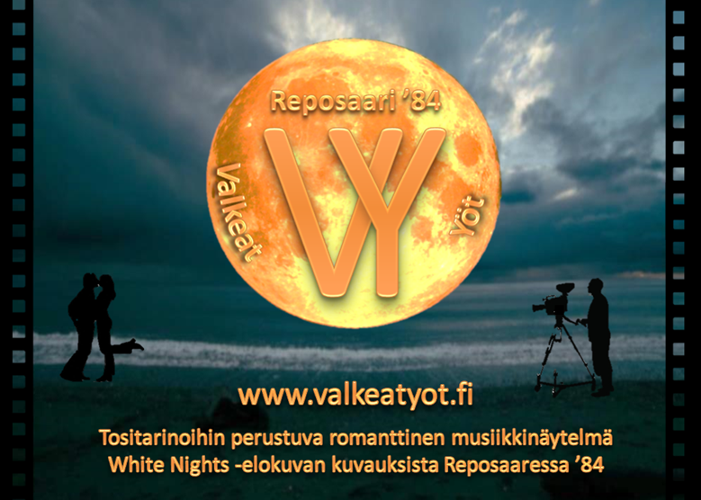 Reposaari -84 Valkeat yöt – romanttinen musiikkinäytelmä