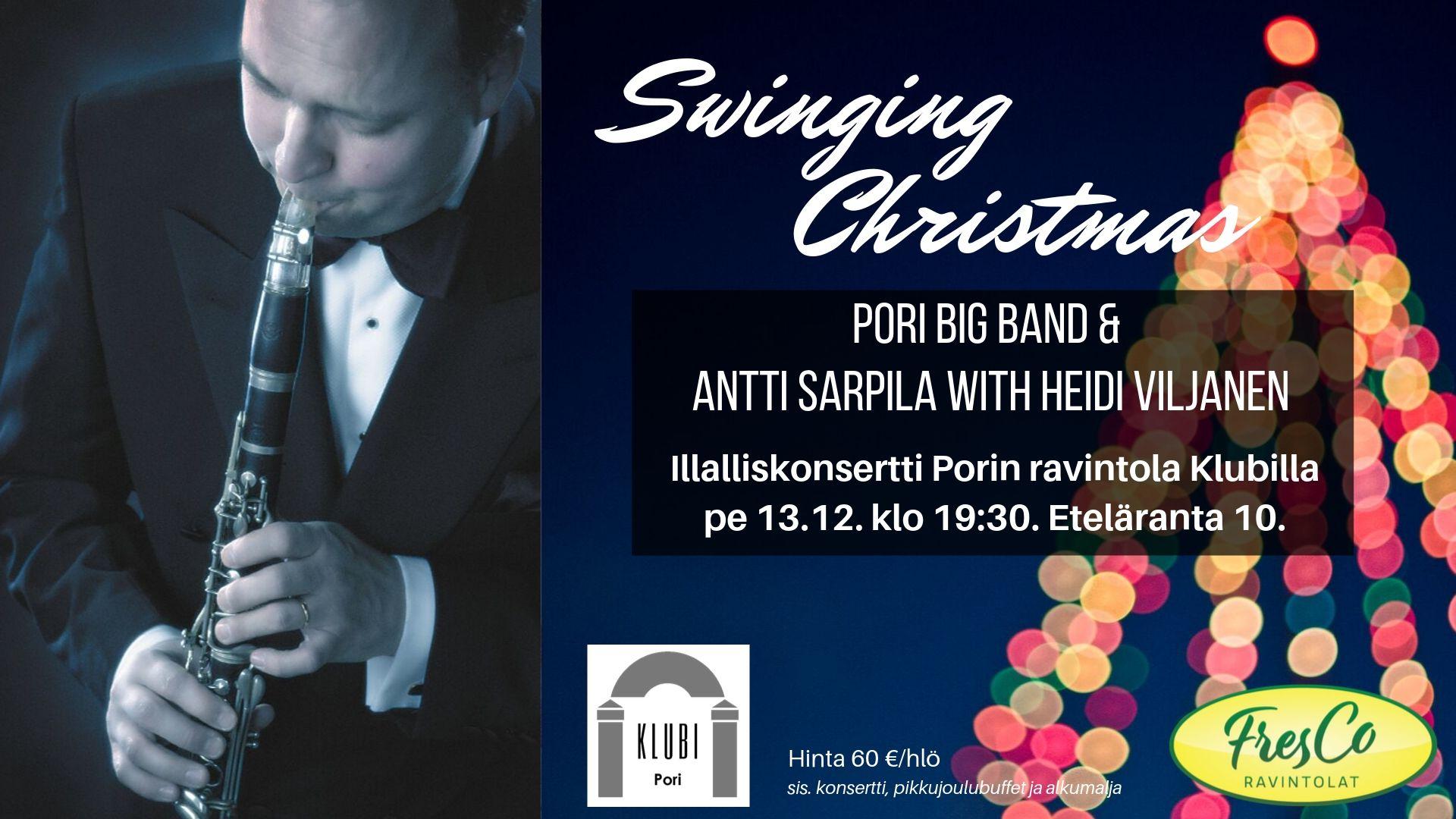 Illalliskonsertti: Swinging Christmas – Pori Big Band & Antti Sarpila with special guest Heidi Viljanen