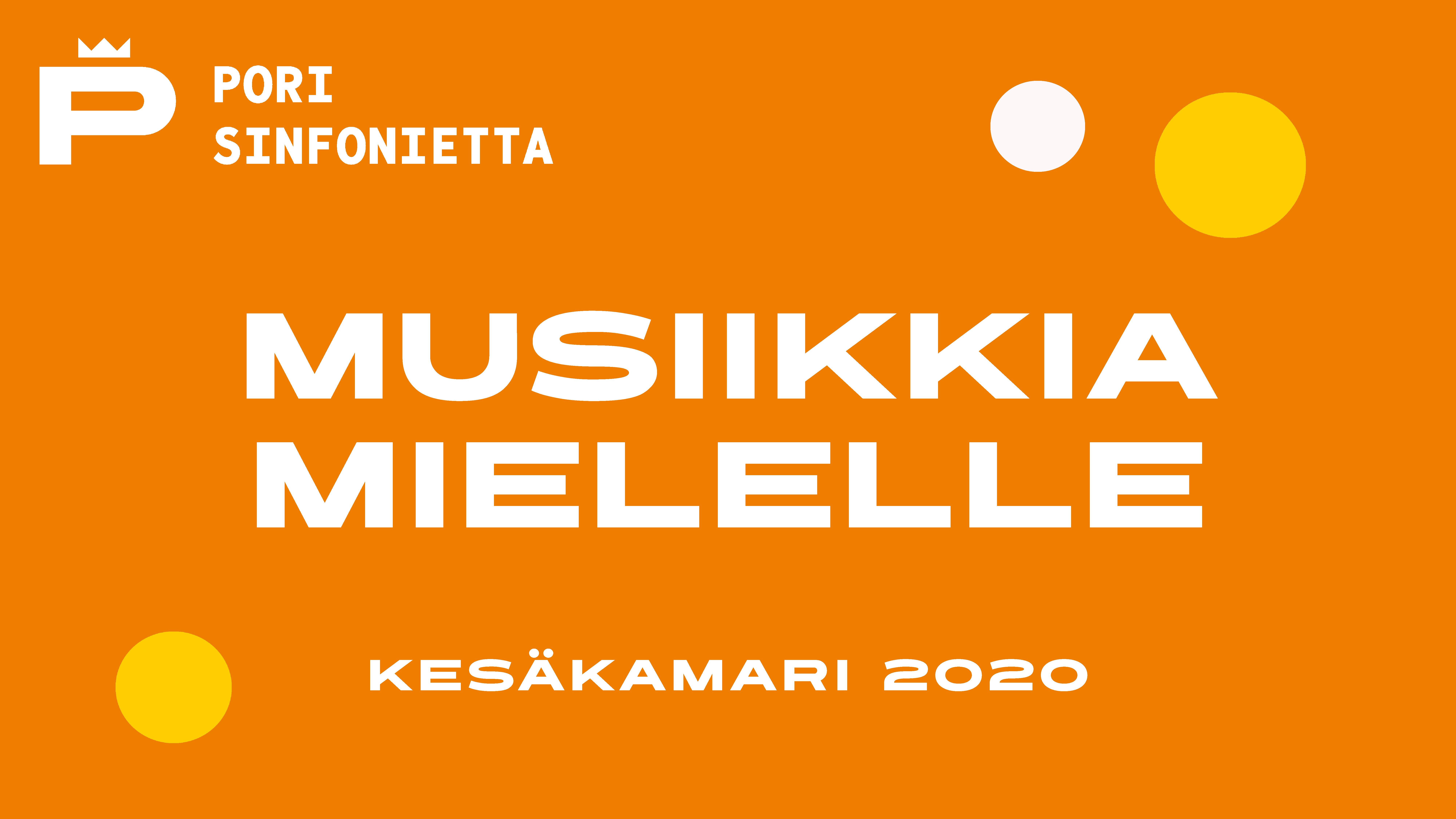 Kesäkamari 2020: Musiikkia mielelle
