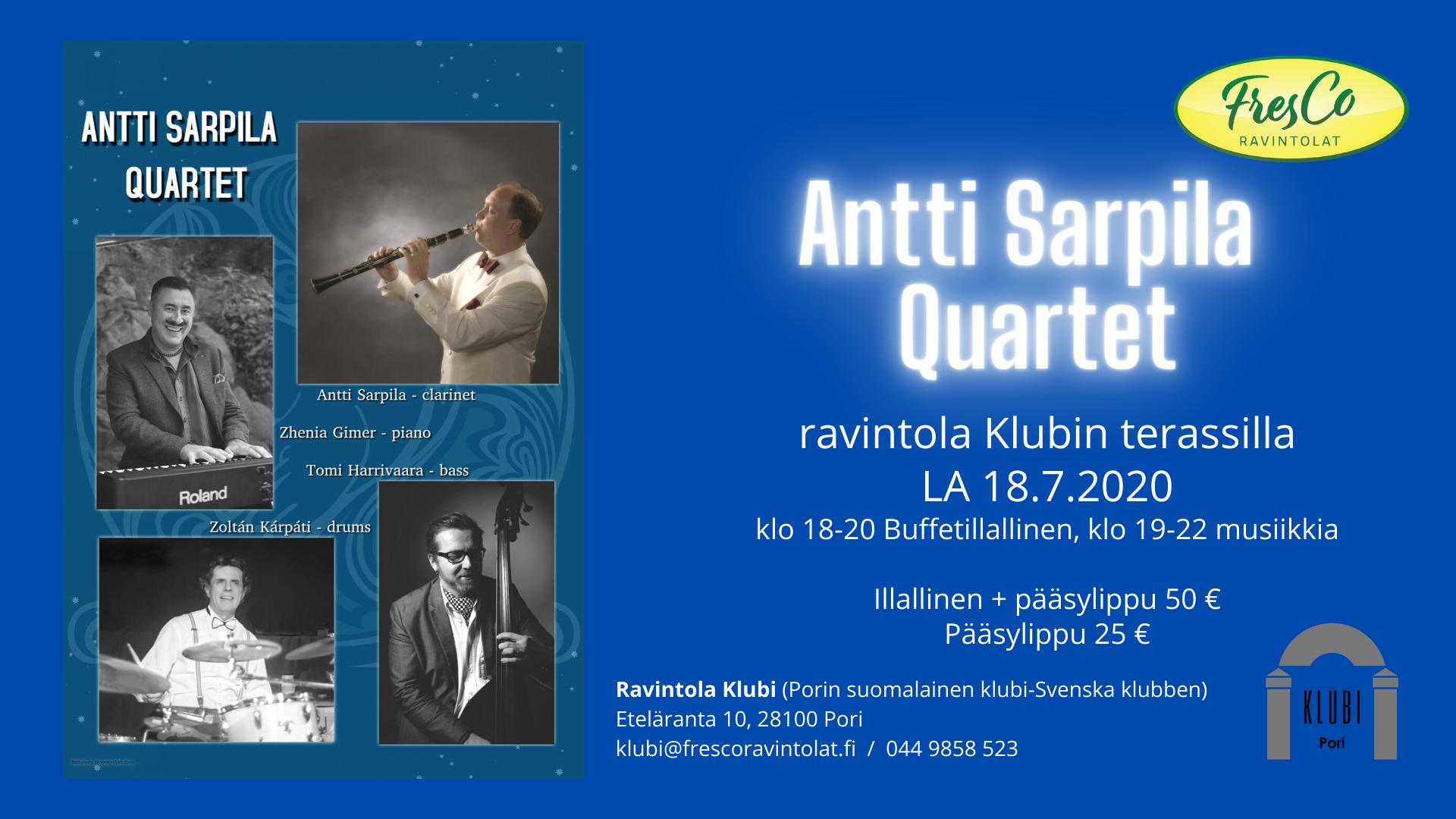 Antti Sarpila Quartet Klubin kesäterassilla LA 18.7.