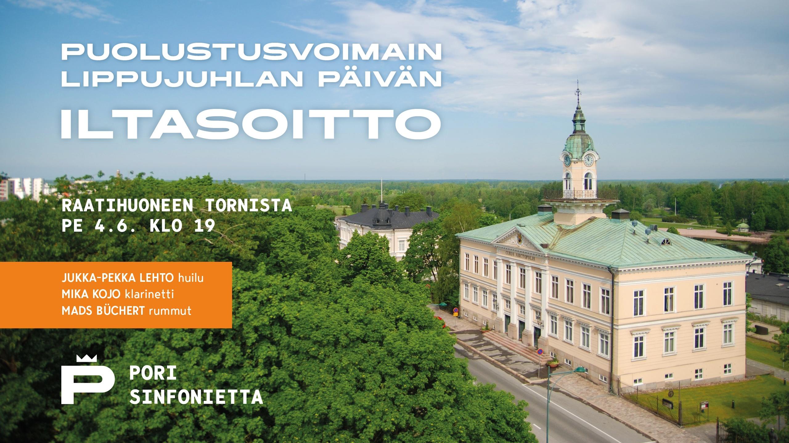 Pori Sinfonietta: Puolustusvoimain lippujuhlan päivän iltasoitto